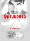 Misjudged (Death Dwellers MC #3.5)