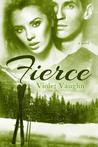 Fierce (The Boys of Winter, #4)