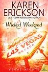 Wicked Weekend (Vegas Nights, #0.5)