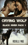 Crying Wolf (Black River Pack #1; Fated Mates #1)
