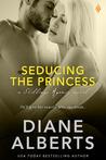 Seducing the Princess (Shillings Agency, #3)