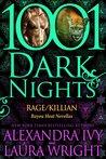 Rage/Killian (Bayou Heat #17-18; 1001 Dark Nights #23)