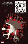 Return of the Living Deadpool (The Living Deadpool, #2)