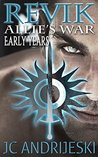 Revik: Early Years (Allie's War, #0.2)
