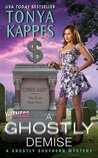 A Ghostly Demise (Ghostly Southern Mysteries #3)