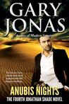 Anubis Nights (Jonathan Shade, #4)