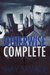 Otherwise Complete (Evan Arden, #1-3)