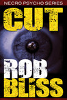 Cut (Necro Psycho Series Book 1)