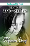 The Attic of Sand and Secrets