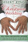 A Christmas Wedding  (Desert Kings, #2.5)