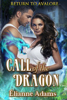 Call of the Dragon (Return to Avalore, #1)