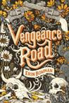 Vengeance Road (Vengeance Road, #1)