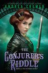The Conjurer's Riddle (The Inventor's Secret, #2)