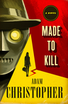 Made to Kill (Ray Electromatic Mysteries, #1)