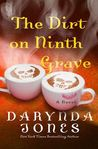 The Dirt on Ninth Grave (Charley Davidson, #9)