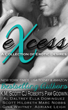 eXcess: A Collection of Erotic Desires