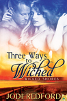 Three Ways to Wicked