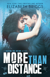 More Than Distance (Chasing The Dream, #5)