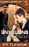 An Unyielding Desire (After The End, #2)