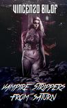 Vampire Strippers from Saturn