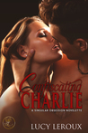 Confiscating Charlie (A Singular Obsession, #1.5)