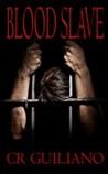 Blood Slave (Vampire Wars #1)