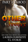 The Other Brother Part 2: Taboo