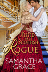 Kissed by a Scottish Rogue (Rival Rogues, #2.5)