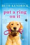 Put a Ring On It (Black Dog Bay, #3)