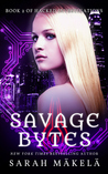 Savage Bytes (Hacked Investigations, #2)