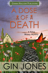 A Dose of Death (Helen Binney Mysteries #1)