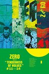 Zero, Vol. 3: Tenderness of Wolves