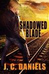 Shadowed Blade (Colbana Files, #5)