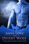 Desert Wolf (The Wolves of Twin Moon Ranch, #1.1)