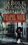 Chapel Noir (Irene Adler, #5)