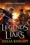 Legends and Liars (The Duellists Trilogy #2)