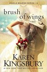 Brush of Wings (Angels Walking, #3)