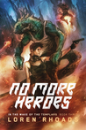 No More Heroes (In the Wake of the Templars, #3)