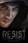 Resist (Remake, #2)