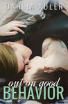 Out on Good Behavior (Radleigh University, #3)