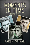 Moments in Time (Moments in Time #1-3)
