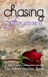 Chasing Forgiveness (Tala Prophecy)