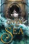 Given to the Sea (Given Duet, #1)