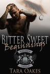 Bitter Sweet Beginnings (The Kingsmen MC #4.5)