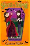 Spooktacular! (My Sister the Vampire #17)