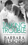 Talking Trouble