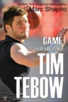Game: The Resurrection of Tim Tebow