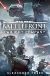 Twilight Company (Star Wars: Battlefront, #1)