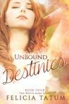 Unbound Destinies (White Aura, #4)