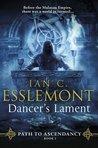 Dancer's Lament (Path to Ascendancy, #1)